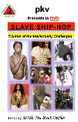 Slave Ship Hop: Triumph of the Intellectually Challenged—2 DVDs